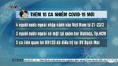 Việt Nam ghi nhận thêm 10 ca nhiễm Covid-19 mới