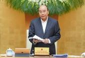 Thủ tướng Không để dịch bùng nổ nặng nề ở Việt Nam