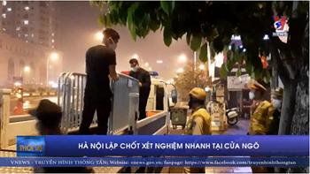 Hà Nội lập chốt xét nghiệm nhanh tại cửa ngõ