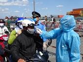 Cận cảnh chốt kiểm dịch COVID-19 ở cửa ngõ phía Đông TP HCM