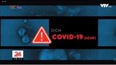 Lần đầu tiên sau 60h, Việt Nam không ghi nhận ca nhiễm COVID-19 mới