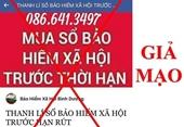 Lợi dụng dịch COVID- 19, xuất hiện nhiều thông tin giả mạo nhằm thu mua sổ BHXH của người lao động để trục lợi