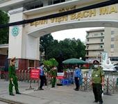 Từ mai 12 4 , Bệnh viện Bạch Mai gỡ bỏ cách ly y tế