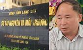 """Lộ số tiền """"ăn chia"""" khiến Phó Giám đốc Sở TN-MT tỉnh Lạng Sơn bị bắt"""