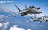 Mỹ mạnh tay sắm Super Hornet Block III cho tàu sân bay, đối phó với Su-57 Nga