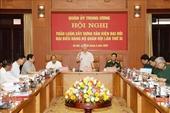 Cho ý kiến về dự thảo Văn kiện Đại hội đại biểu Đảng bộ Quân đội lần thứ XI