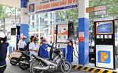 Dự kiến giá xăng sẽ tăng hơn 1 000 đồng lít từ ngày 28 05