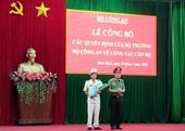 Phó Giám đốc CA tỉnh Quảng Ngãi được bổ nhiệm Giám đốc CA tỉnh Bình Định