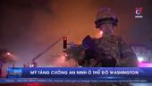 Mỹ điều động thêm 1 500 vệ binh tới Washington