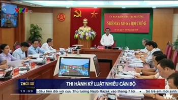 UBKT Trung ương thi hành kỷ luật nhiều cán bộ lãnh đạo tỉnh, thành phố