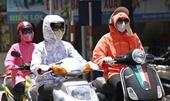 Bắc Bộ và Trung Bộ nắng nóng tiếp tục gia tăng, có nơi đặc biệt gay gắt