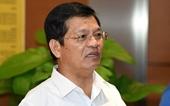 Sau khi bị kỷ luật, ông Lê Viết Chữ thôi giữ chức Bí thư Tỉnh ủy Quảng Ngãi