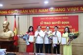 Trao quyết định bổ nhiệm nhân sự Ban Tổ chức Trung ương