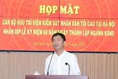 VKSND tối cao gặp mặt cán bộ hưu trí tại Hà Nội