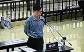 Y án 10 năm tù bị cáo Trương Duy Nhất