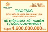 Tập đoàn Hưng Thịnh trao tặng hệ thống máy xét nghiệm tự động QIAsymphony cho Bệnh viện Đa khoa tỉnh Khánh Hoà
