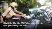 CSGT thí điểm dán phiếu phạt lên ôtô vi phạm
