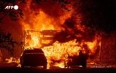 Cháy rừng lan rộng khắp California, hàng nghìn người chạy trốn trong hoảng loạn