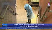 Hồng Kông Trung Quốc đối phó với đợt dịch tái bùng phát