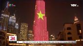 Hình ảnh Quốc kỳ Việt Nam trên tòa nhà cao nhất thế giới tại Dubai