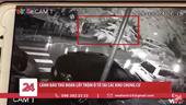 Cảnh báo thủ đoạn lấy trộm ô tô tại các khu chung cư