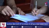 Quảng Bình khởi tố vụ đánh lô đề qua ứng dụng Zalo