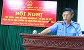 """VKSND tỉnh Gia Lai tổ chức hội nghị tập huấn về """"Số hóa hồ sơ"""" vụ án hình sự"""
