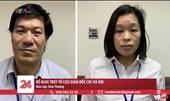 Đề nghị truy tố 10 bị can liên quan đến vụ án xảy ra tại CDC Hà Nội