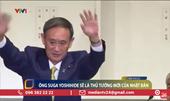 Ông Suga Yoshihide gần như chắc chắn trở thành Tân Thủ tướng Nhật Bản