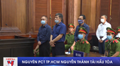 Nguyên Phó Chủ tịch TP HCM Nguyễn Thành Tài hầu tòa