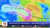 Lên kế hoạch sơ tán khoảng 1,1 triệu người vì bão số 5