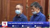 Ông Nguyễn Thành Tài bị đề nghị mức án 8-9 năm tù