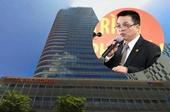NÓNG VKSND tối cao truy tố Bùi Minh Chính, Chủ tịch HĐQT Petroland và đồng phạm