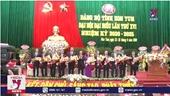 Bế mạc Đại hội đại biểu Đảng bộ tỉnh Kon Tum