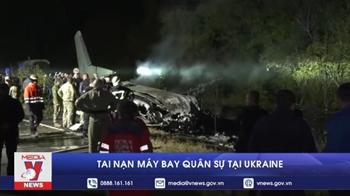 Ukraine: Thảm họa rơi máy bay quân sự, ít nhất 27 người thương vong