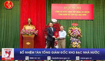 Ông Nguyễn Đức Chi làm Tổng giám đốc Kho bạc Nhà nước