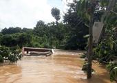 Đắk Nông Lũ lụt, sạt lỡ nghiêm trọng gây thiệt hại hàng chục tỉ đồng