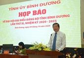 Đại hội Đại biểu Đảng bộ tỉnh Bình Dương lần thứ XI - nhiệm kỳ 2020-2025 được chuẩn bị kỹ lưỡng