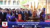 Lãnh đạo TP Hà Nội dâng hương tưởng nhớ vua Lý Công Uẩn