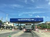 Tạm dừng thu phí tại Trạm thu phí Tân Phú