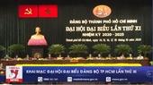 Khai mạc Đại hội Đại biểu Đảng bộ TPHCM lần thứ XI