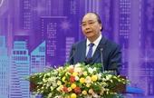 Thủ tướng Nguyễn Xuân Phúc Phát triển đô thị thông minh góp phần nâng cao tính cạnh tranh quốc gia