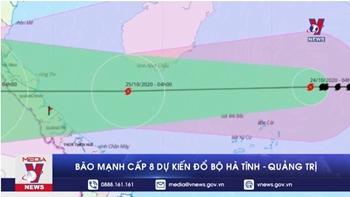 Bão mạnh cấp 8 dự kiến đổ bộ Hà Tĩnh - Quảng Trị