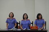 Đại diện Viện kiểm sát công bố cáo trạng, nhấn mạnh vai trò các bị cáo