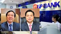 Truy tố cựu Chủ tịch HĐQT, Tổng Giám đốc GPBank