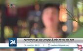 Chiêu thức huy động vốn qua ủy quyền đầu tư của Công ty HP 102 Việt Nam