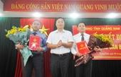 Lào Cai, Quảng Nam kiện toàn công tác cán bộ