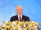 Tổng Bí thư, Chủ tịch nước Nguyễn Phú Trọng Giữ gìn một khu vực hòa bình, ổn định, đoàn kết và thống nhất