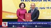 Trao Quyết định bổ nhiệm Thống đốc NHNN Việt Nam