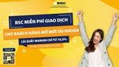 Công ty Cổ phần chứng khoán Ngân hàng Đầu tư và Phát triển Việt Nam BSC miễn phí giao dịch chứng khoán